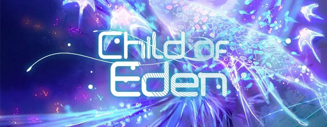 Child of Eden – PS3